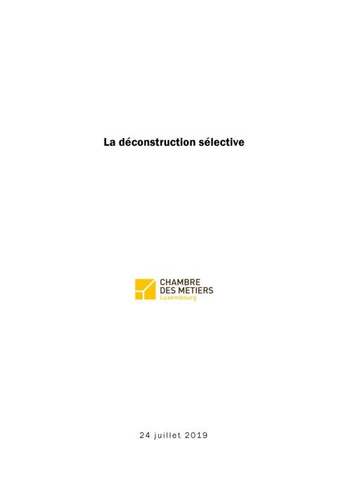 La déconstruction sélective