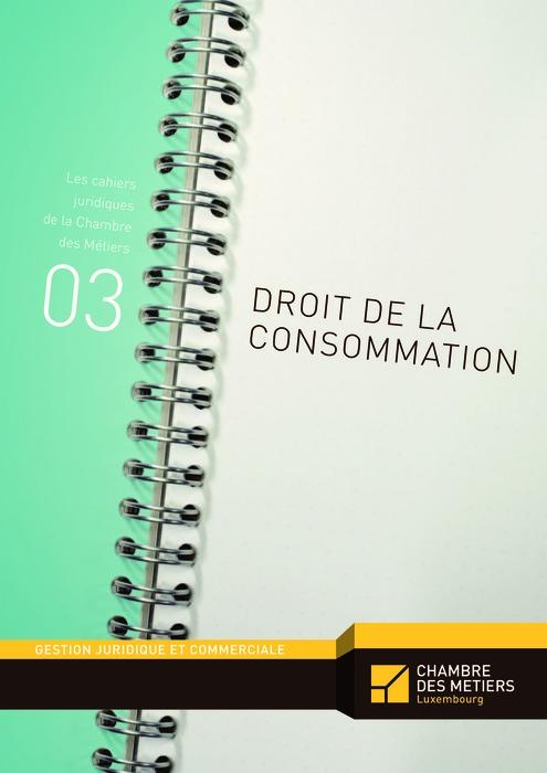 Les cahiers juridiques, n°3: Droit de la consommation
