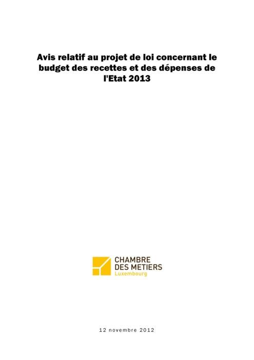 Avis: Projet de loi concernant le budget de l'Etat pour 2013: Agir rapidement et efficacement contre la dégradation des finances publiques