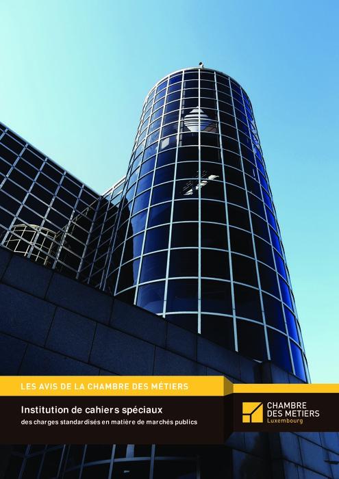 AVIS: Institution de cahiers spéciaux des charges standardisés