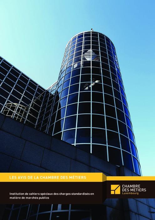 Institution de cahiers spéciaux des charges standardisés en matière de marchés publics