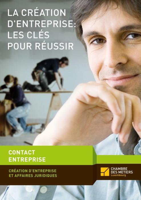 La création d'entreprise : les clés pour réussir