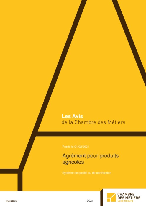 Agrément pour produits agricoles - Système de qualité ou de certification