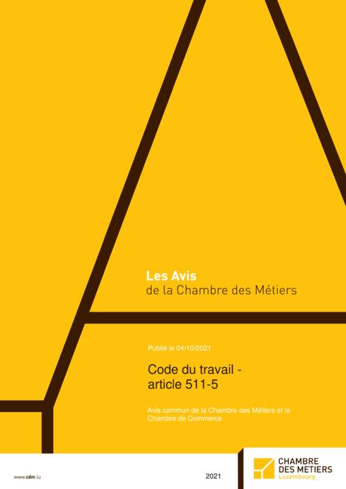Code de travail - article 511-5 - Avis commun de la Chambre des Métiers et la Chambre de Commerce