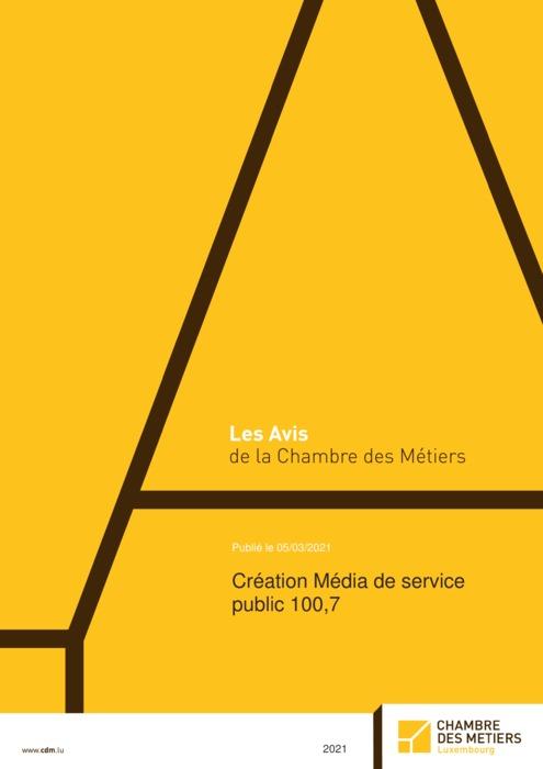 Création d'un média de service public 100,7
