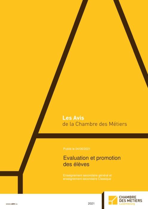 Evaluation et promotion des élèves enseignement secondaire général et enseignement secondaire Classique