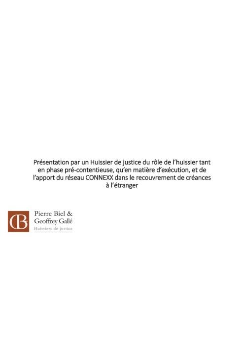 Le rôle de l'huisiser de justice & le réseau CONNEXX (M. Geoffrey GALLE, Etude d'Huisiers BIEL & GALLE)