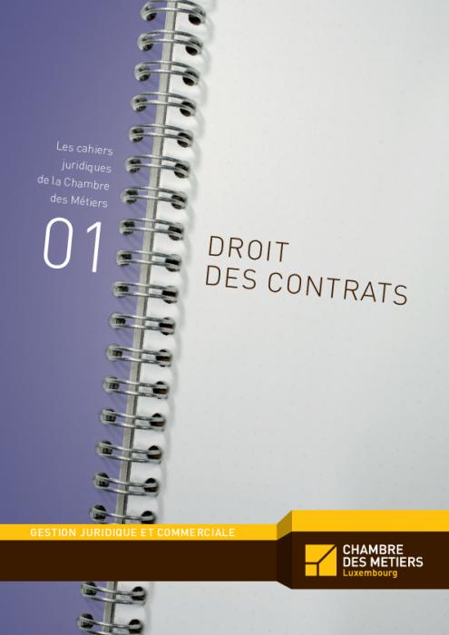 Les Cahiers Juridiques, N°1: Le Droit Des Contrats