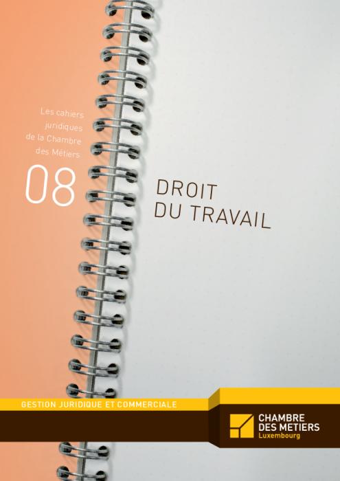 Les cahiers juridiques, n°8: Droit du travail
