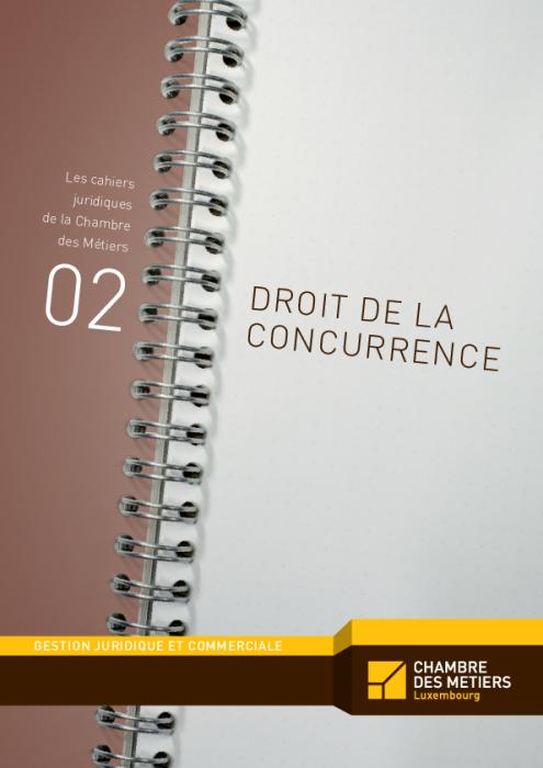 Les cahiers juridiques, n°2: Droit de la concurrence