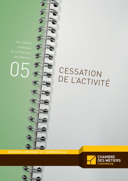Les cahiers juridiques, n°5: Cessation de l'activité