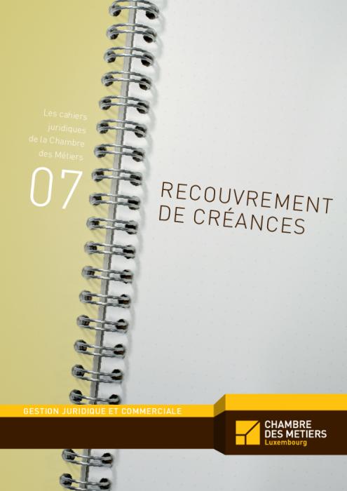 Les cahiers juridiques, n°7: Recouvrement des créances